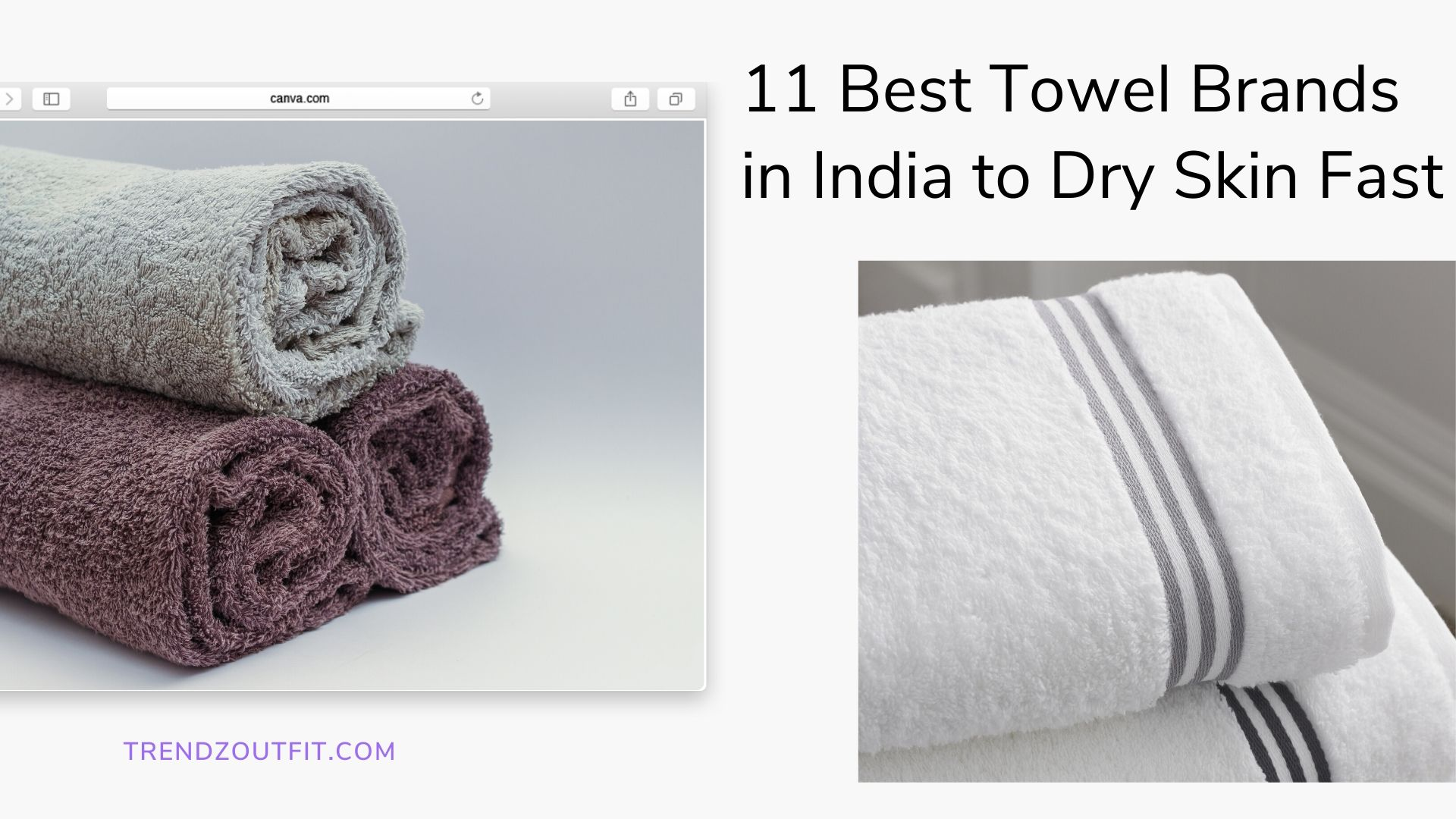 Best Towel Brands in India