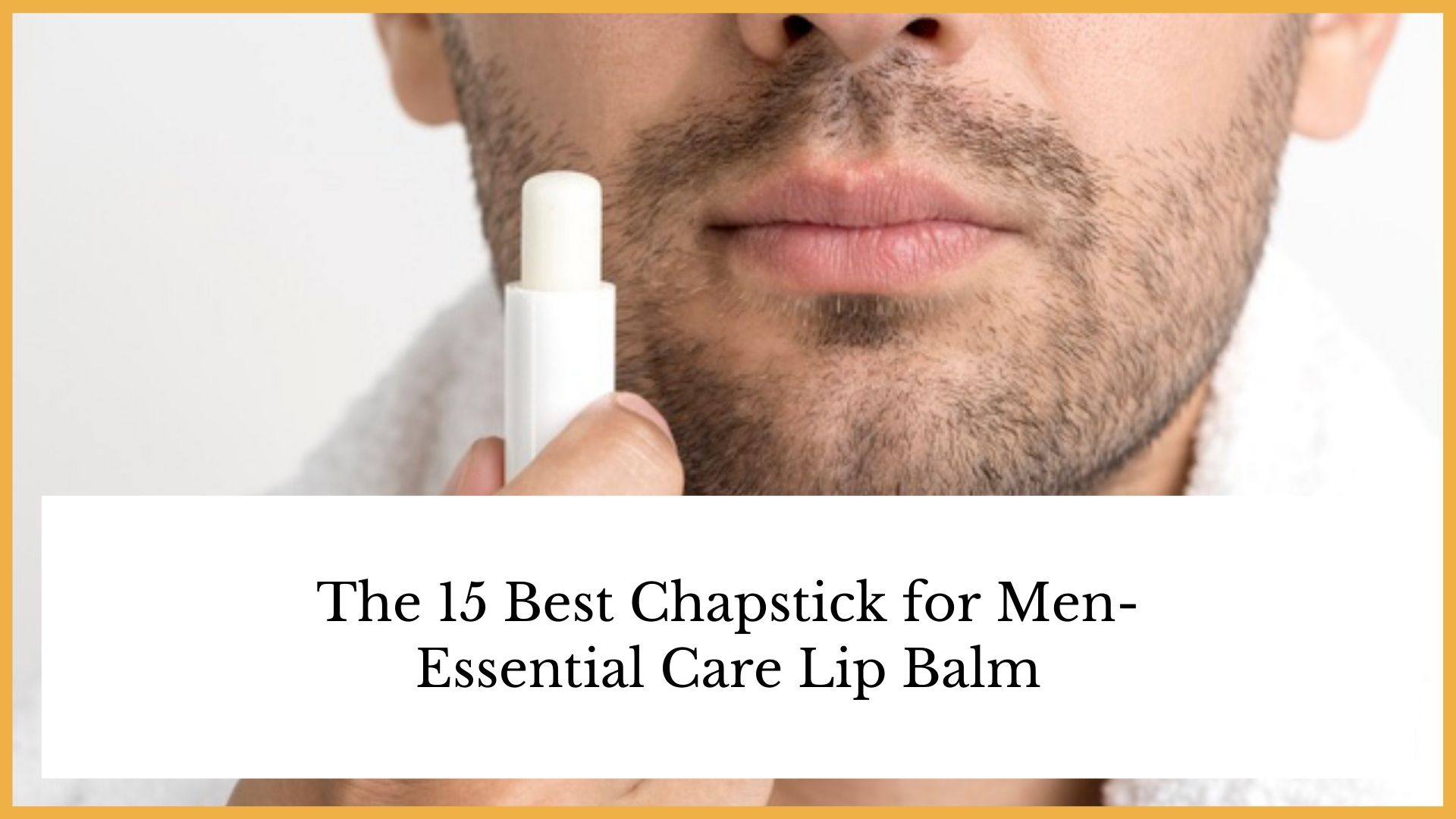 best chapstick for men