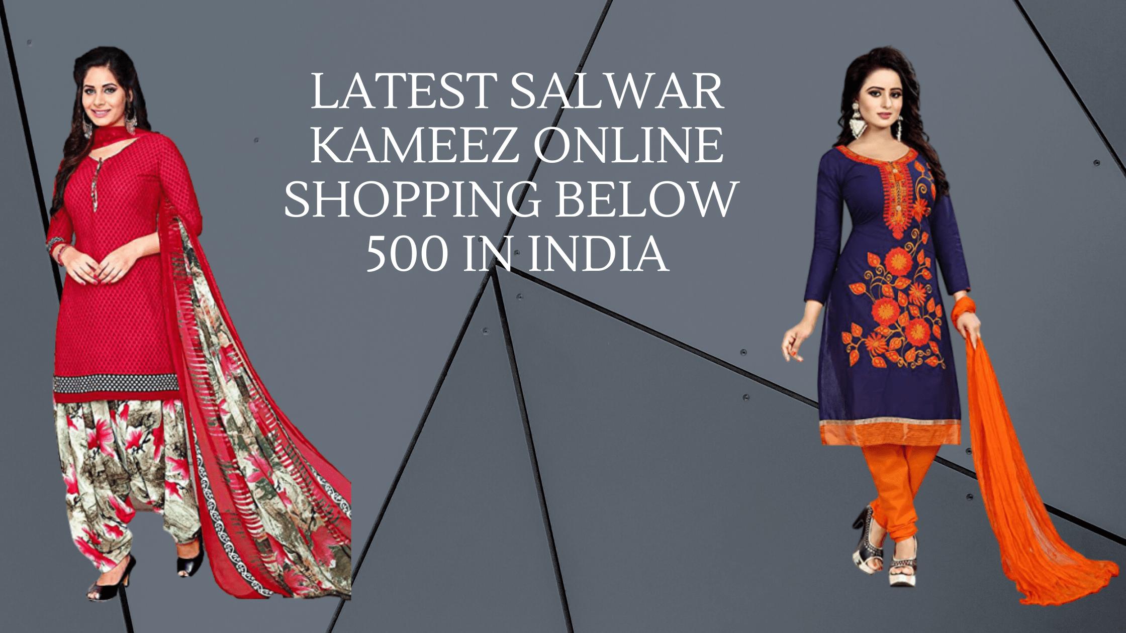 Salwar kameez online shopping below 500